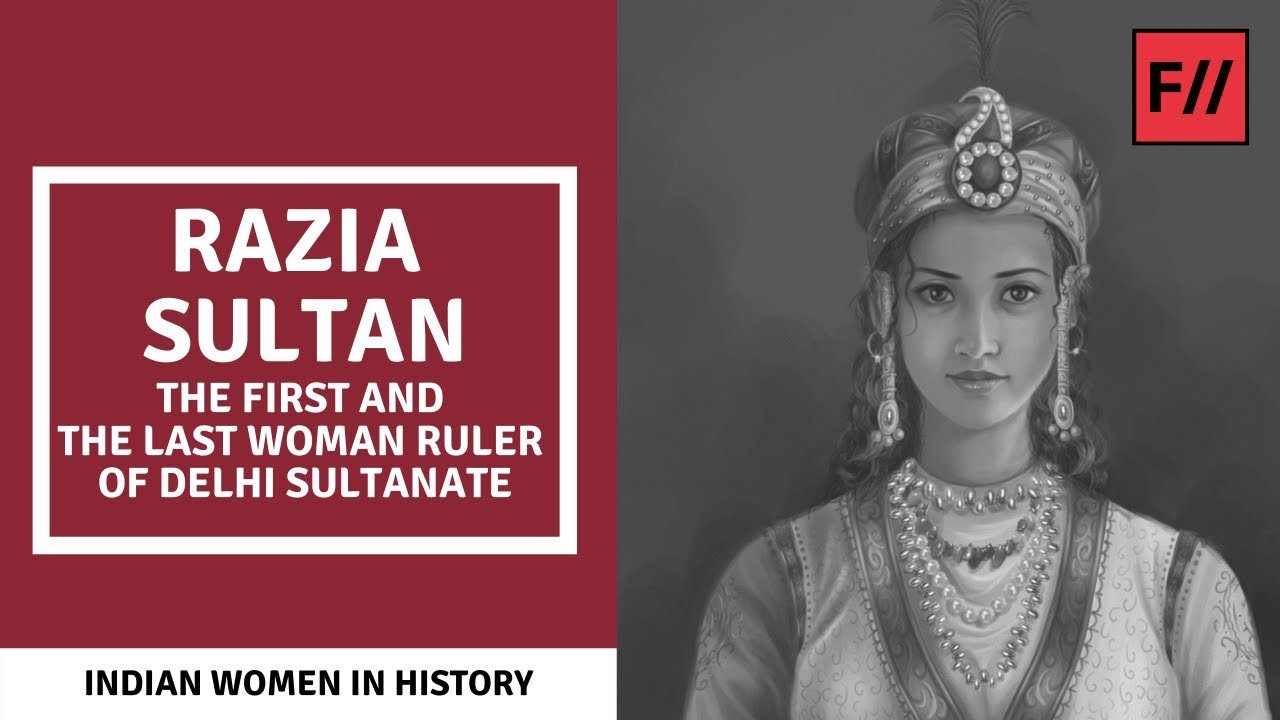 Download Razia Sultan: The First and The Last Woman Ruler of Delhi Sultanate | Feminism In India