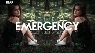 [Trap] Icona Pop - Emergency (Club Killers Trap Remix)