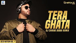 Tera Ghata Remix DJ Chirag Dubai Mp3 Song Download