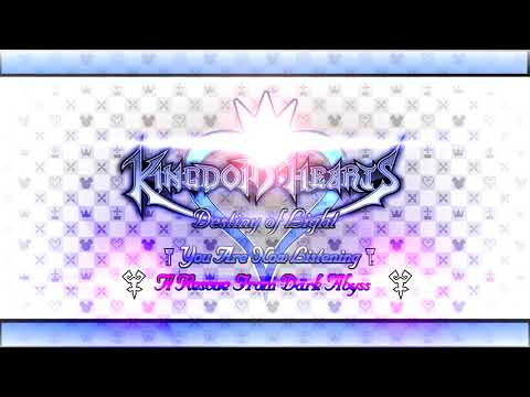 KINGDOM HEARTS ⊰ Destiny of Light Project ⊱ - A Rescue From Dark Abyss