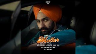 Matter (Original) (Kiratjot Kahlon) Mp3 Song Download