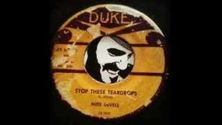 Miss LaVELL - Stop These Teardrops - (Duke)