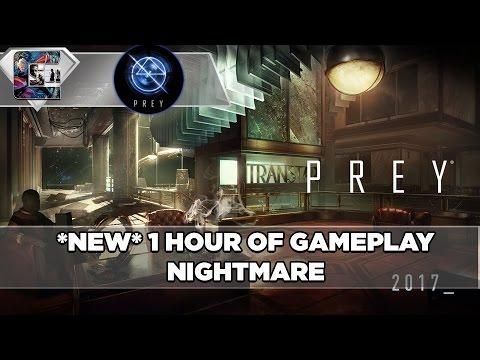 PREY (2017) *NEW* GAMEPLAY 1 Hour (PC Gameplay Walkthrough)