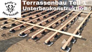 Terrassenbau Teil 1 - Vorbereitung und Unterkonstruktion