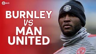 Burnley vs Manchester United LIVE PREMIER LEAGUE PREVIEW! #RemoveTheCurse