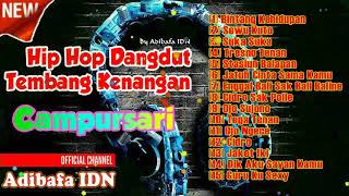 Tembang Campursari Versi HipHop Dangdut | Album Kenangan Hip Hop Dangdut Indonesia