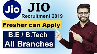 Reliance JIO Recruitment 2019 | BE/Btech All Branches | NO Fee | Latest Job Updates