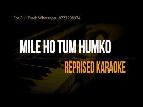 Mile Ho Tum Humko | Neha Kakkar | Tony Kakkar | Reprised Karaoke