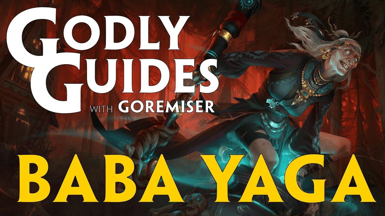 Godly Guides with Goremiser: Baba Yaga