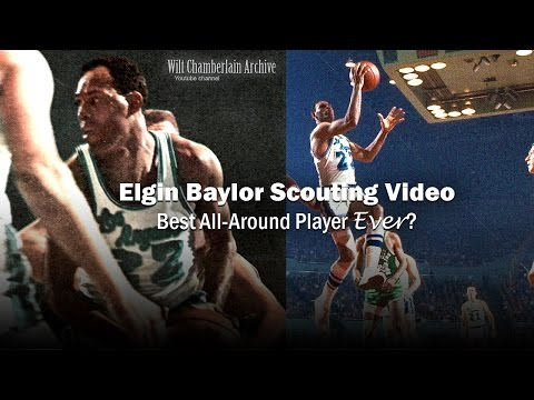 Elgin Baylor Scouting Video (Best All Around Basketball Player Ever Candidate)