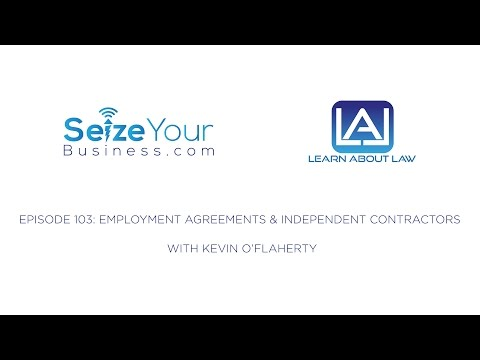 105: Employment Agreements and Independent Contractors