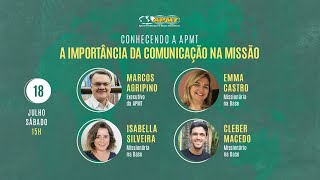 Conhecendo a APMT   A Importância da Comunicação na Missão