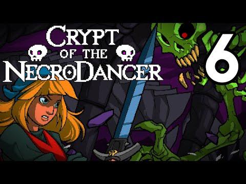 Crypt of the NecroDancer - Episode 6 [Scary]