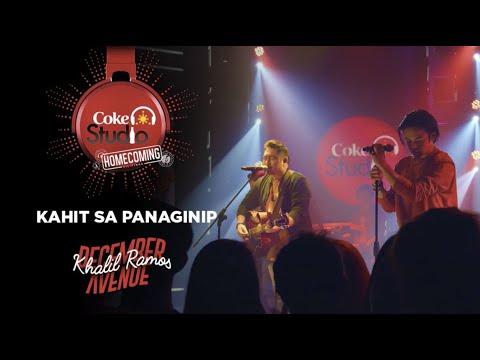 "Coke Studio Homecoming: ""Kahit Sa Panaginip"" by Khalil Ramos and December Avenue"