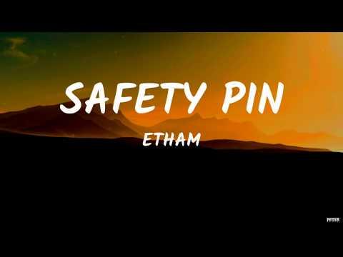 etham---safety-pin-(lyrics-video)