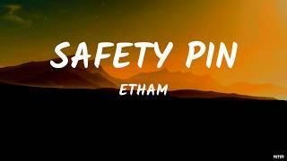 Download Etham - Safety Pin (Lyrics Video)