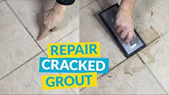 Repair Cracked Grout