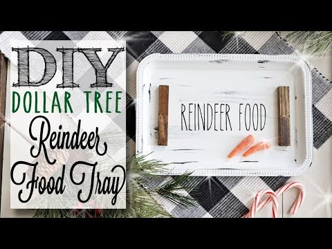 DIY Dollar Tree Rae Dunn Inspired Reindeer Food Tray | 9 of 12 Days of Christmas