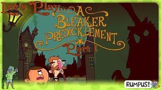 Bertram Fiddle (Epi 2): A Bleaker Predicklement [Part 1] - BUY MY SOUP, NO SOAP!! #BertramFiddle