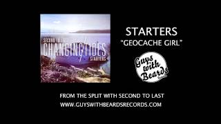 Starters - Geocache Girl Acoustic