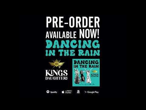 Kings Daughters - Dancing in the Rain scaricare suoneria