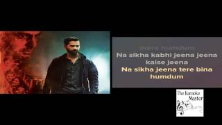 JEENA JEENA - Badlapur - Karaoke (with lyrics)
