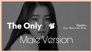 Gambar cover [Male Version] Raiden (레이든) - The Only (feat. Irene of Red Velvet)