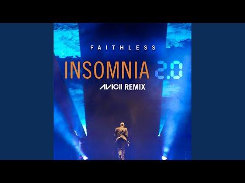 Insomnia 2.0 (Avicii Remix) (Radio Edit)
