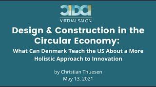 CIDCI Salon: Design & Construction in the Circular Economy: What Can Denmark Teach the US