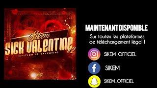 SIKEM - SICK VALENTINE #2 ( STUDIO VIDEO )