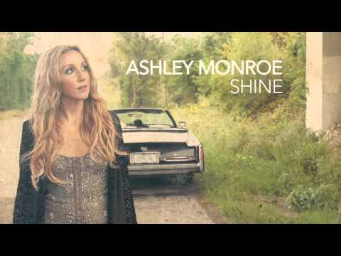 Ashley Monroe  Shine Demo