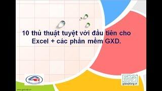 10 thủ thuật tăng tốc độ trong phần mềm GXD lập dự toán, dự thầu, thanh quyết toán, QLCL GXD