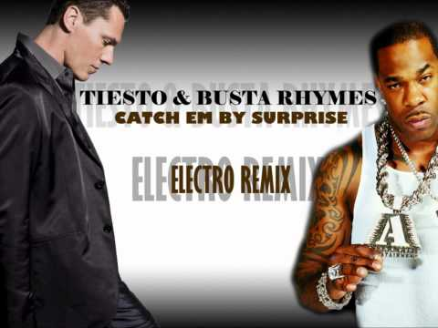 Tiesto Ft. Busta Rhymes - Catch em by surprise  [Tekky Remix] [HQ]