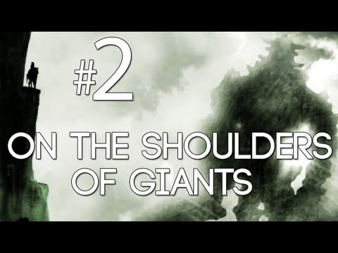 [2] On the Shoulders of Giants (Shadow of the Colossus w/ GaLm)