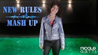 Dua Lipa - New Rules (Mashup Nicole Gatti)
