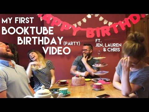 My First Booktube Birthday (Party) Video   ft. Jen, Lauren & Chris