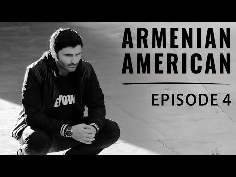 Armenian American - Episode 4,