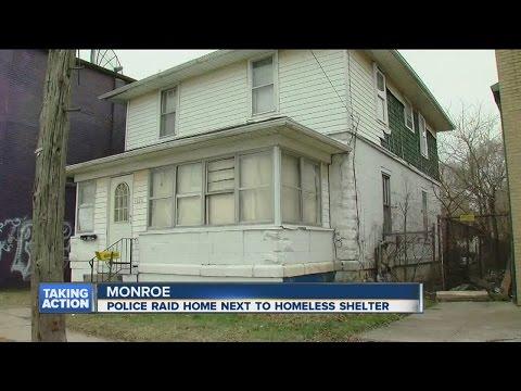 Monroe police raid home next to homeless shelter