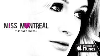 Watch Miss Montreal This Ones For You video