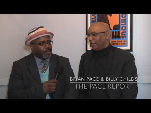 "The Pace Report: ""The Rebirth of a Modern Jazz Pianist"" The Billy Childs Interview"