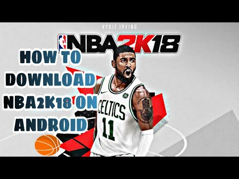 how-to-download-nba2k18-on-android