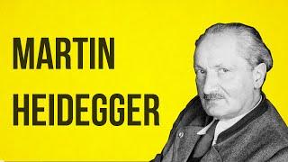 PHILOSOPHY - Martin Heidegger