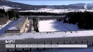 VUE D'EN HAUT :  Le fort des Rousses