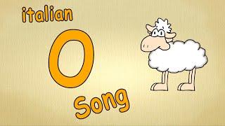 Alfabeto italiano per bambini canzone - La lettera O canzone / Impara canzoni l'italiano per bambini