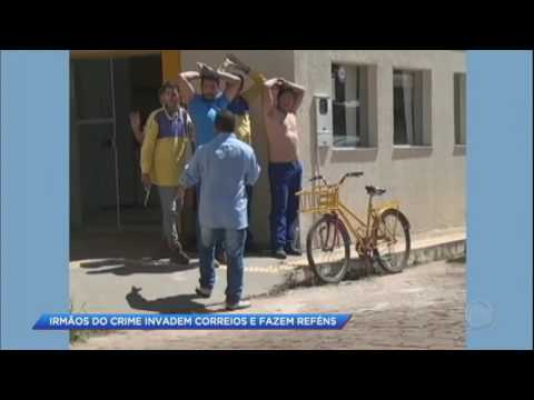 Irmãos do crime invadem correios e fazem reféns