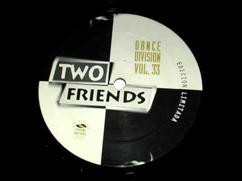 Two Friends - No Friend Of Mine