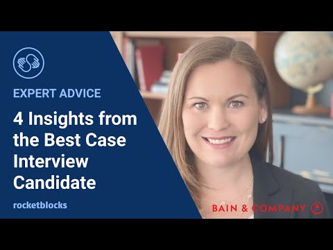 Four insights from the best case interview, advice from a former Bain & Co. Manager