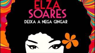 Elza Soares - Deixa a Nega Gingar - 2010 (CD 2 Completo) thumbnail