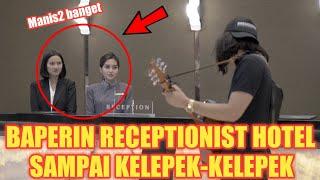 Download lagu PRANK DUA RECEPTIONIST HOTEL CANTIK SEKALIGUS !! SAMPE KELEPEK KELEPEK