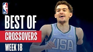 NBA's Best Crossovers | Week 18